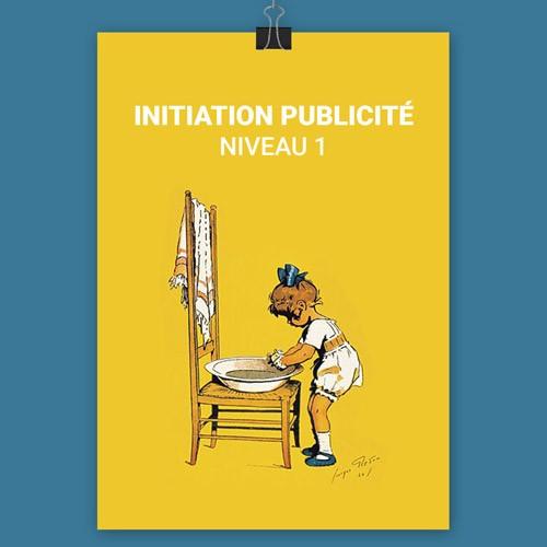 Initiation Publicité – Niveau 1